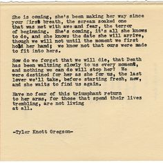 By author Tyler Knott: Typewriter Series #1464 by Tyler Knott Gregson _____ Chasers of the Light & All The Words Are Yours are Out Now! #tylerknott #writinglife #favouriteauthor