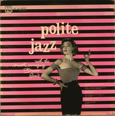 Polite Jazz Album Cover #Design - wonder what Polite Jazz sounds like?