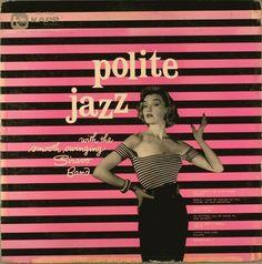 Polite Jazz Album Cover #Design - wonder what Polite Jazz sounds like?
