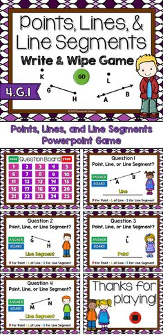 Engage students with this fun, interactive geometry game. In the Write or Wipe game, students are identifying points, lines, and line segments. Using your wipe, students write S for line segment, L for line, R for ray and P for point.