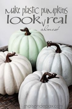 How to paint pumpkins: Try this paint and wax technique to make plastic pumpkins look like real heirloom pumpkins in just two easy steps.