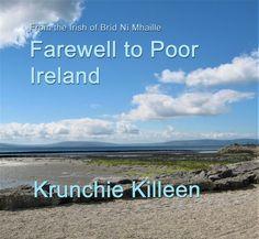 Krunchie's translation of Brid O'Malley's song of emigration and return Ireland, Irish, Album, Songs, Beach, Water, Outdoor, Art, Gripe Water