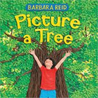 Picture a Tree by Barbara Reid -- Prairie Bud 2015-16 Nominee
