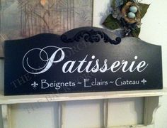 PATISSERIE French Kitchen Sign French by thebackporchshoppe