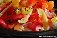 The easiest Crock Pot Steak Fajitas there ever was!