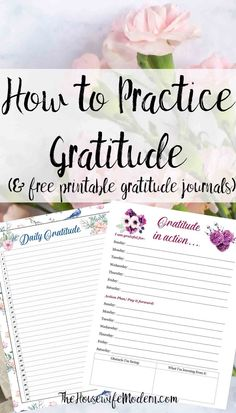 How to practice gratitude. Practical steps and instructions. Why gratitude should be part of your daily life. Plus free printable daily gratitude journal designs). Affirmations, Feeling Thankful, Journal Challenge, Gratitude Quotes, Gratitude Journals, Practice Gratitude, Fitness Journal, Positive Thoughts, Love