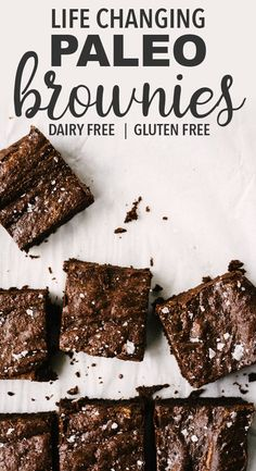 Life changing paleo brownies are here! These are the best gluten free, dairy free, refined sugar free brownies out there. No weird ingredients or gimmicks. You need just 8 real food ingredients and 1 hour of your time to prepare the ultimate chocolate paleo dessert recipe. #paleo #brownies #dairyfree #glutenfree #paleodessert