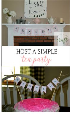 Throwing a birthday tea party -- keep it simple with a few classic elements!