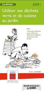 Un guide pour utiliser ses déchets verts et de cuisine au jardin