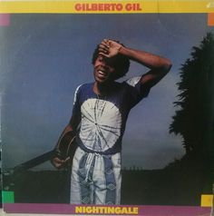 Gilberto Gil - Nightingale
