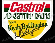 1970s original Castrol Sid Griffiths Racing decal sticker.  Autographed by Kork Ballington.  Price $65