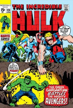 The Incredible Hulk #128 - And In This Corner... The Avengers! (Issue)