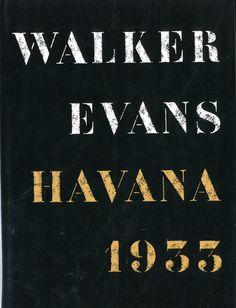 HAVANA 1933 WALKER EVANS ウォーカー・エヴァンス 写真集 1989年  Thames and Hudson  1冊  ハードカバー カバー付 洋書 ¥6,000