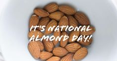 Happy National Almond Day! We bet you didn't know all these random facts about almonds! #AlmondFacts