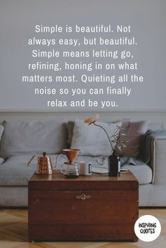 Minimalist Organization Simple Living Truths 65 Ideas For 2019 Minimalist organization simple living truths 43 Ideas Minimalist Kids, Becoming Minimalist, Minimalist Lifestyle, Minimalist Living, Minimalist Kitchen, Simple Life Quotes, Simply Quotes, Motivational Quotes, Inspirational Quotes