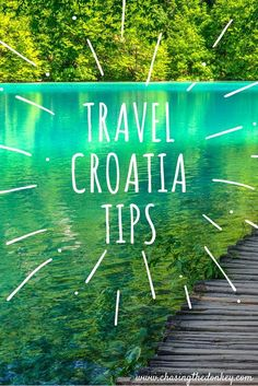 ALL THE HINTS TIPS AND TRICKS YOU NEED TO KNOW ABOUT TRAVEL TO CROATIA.