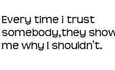 I løpet av mine år så har eg lært at man kan ikke styre lojaliteten til andre. For uansett kor god eg er mot dem, så bil ikke det si at de vil være gode mot me