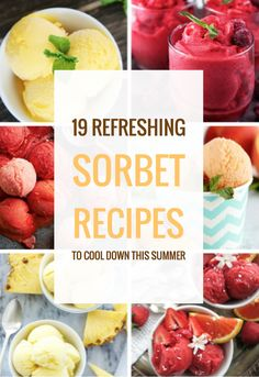 19 Refreshing Sorbet Recipes to Cool You Down This Summer - Site Title Ice Cream Desserts, Frozen Desserts, Ice Cream Recipes, Frozen Treats, Homemade Sorbet, Homemade Ice Cream, Coctails Recipes, Dessert Recipes, Sherbet Recipes