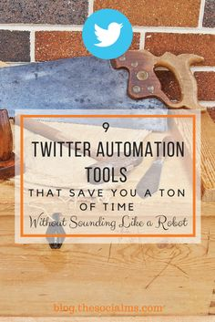 There are a ton of Twitter automation tools to help you keep your Twitter marketing on track. These 9 tools will help you save a ton of time.