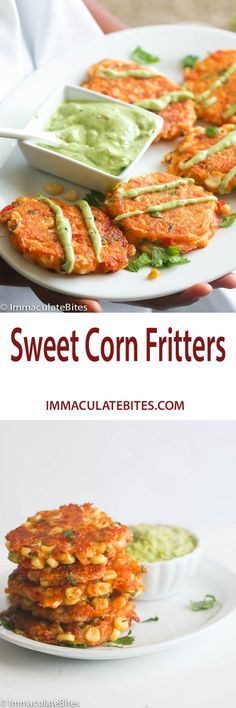 Sweet Corn Fritters-  Wholesome, flavorful   Corn  fritters  with  Cilantro Avocado  dip. Crispy, Cheesy, Melty, Sweet, and SO crazy good!