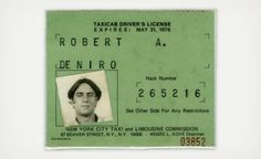 ROBERT DE NIRO'S TAXICAB LICENSE, 1975 'While preparing for his role as Travis Bickle in Taxi Driver, De Niro obtained a cab driver's license, and when on break would pick up a cab and drive around New York for a couple of weeks' Taxi Driver, Chauffeur De Taxi, Gena Rowlands, Assurance Auto, Martin Scorsese, Steve Mcqueen, New York City, Acting, In This Moment