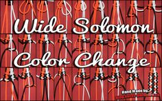 Wide Solomon Color Change Tutorial