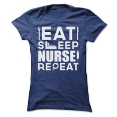 EAT SLEEP NURSE AND REPEAT SHIRTS T Shirt, Hoodie, Sweatshirt