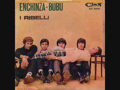 I Ribelli - Enchinza Bubu - 1966