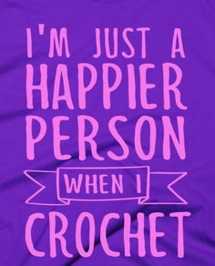 happiness = crochet