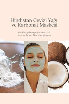 Hindistancevizi yağı ve karbonat maskesi Healthy Skin Care, Healthy Beauty, Health And Beauty, Face Skin Care, Diy Skin Care, Homemade Skin Care, Homemade Beauty, Beauty Care, Beauty Skin