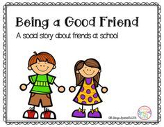 Need a social story about being a good friend at school? Download this freebie! For students with Autism or those who need help learning how to be a good friend at school, this social story can help. Being a good friend means: using nice words and voice, sharing toys, asking to play, and learning that friends will play with other friends.