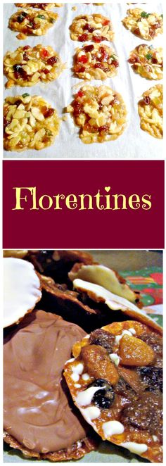 Florentines! These are a wonderful cookie type treat, with lots of delicious goodies in them, and coated on one side with white or dark or milk chocolate. Easy recipe! Very popular at Christmas time