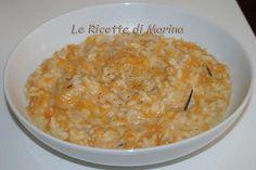 Risotto zucca e gorgonzola | Le Ricette di Marina