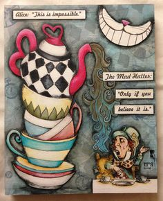 Go ask alice, lewis carroll, mad hatter tea, mad hatters, alice in wonderla Alice In Wonderland Crafts, Adventures In Wonderland, Lewis Carroll, Chesire Cat, Mad Hatter Tea, Mad Hatters, Atc Cards, Artist Trading Cards, Canvas