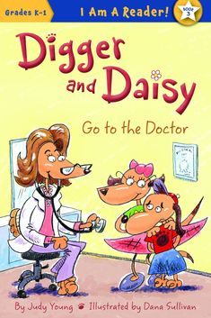 Digger and Daisy Go to the Doctor (I Am a Reader! Digger and Daisy) Kids Story Books, Stories For Kids, Simple Stories, Daisy Books, Doctor Reviews, Digger, Book Authors, Book Lovers, Childrens Books