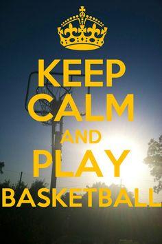 Keep calm and love basketball!