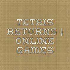 Tetris Returns   Online Games
