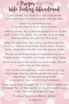 Feeling abandoned? I understand. My husband wanted to leave me. I offer up a prayer for the wife feeling abandoned: Lord, thank You that You are Immanuel...