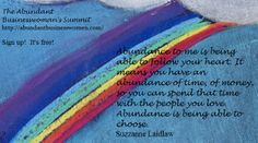 Abundance Quote, Suzzanne Laidlaw From the Abundant Businesswoman's Summit
