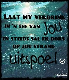 'n Stunning Glaskas aanhaling Afrikaanse Quotes, All You Need Is, Relationship Quotes, Love Quotes, Poetry, Jokes, Writing, Sayings, Reading