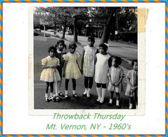 Throwback Thursday - Gloria, Ruthann, Toni, Louise, Loretta, Brenda and Belinda Mt. Vernon, NY - 1960's #throwbackthursday #mtvernonny #1960s