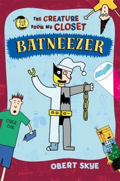 Batneezer ~ by Obert Skye