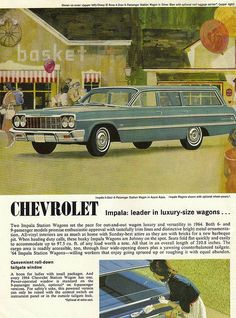 1964 Chevrolet Impala Wagon Station Wagon, Rat Rods, Vintage Advertisements, Vintage Ads, Chevrolet Impala, 64 Impala, Car Advertising, Us Cars, Old Ads