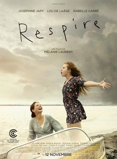 Breathe Review of the Mélanie Laurent film + Movie Trailer | Film Criticism by Plume Noire. For more reviews of French movies go to http://www.plumenoire.com/foreign-films/french-movies/