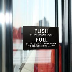 Funny Door Sign. Joke Entrance & Exit Signage for the Office or Home. Push / Pull. $25.00, via Etsy.
