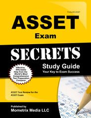 Prepare with our ASSET Study Guide and ASSET Exam Practice Questions. Print or eBook. Guaranteed to raise your ASSET test score. Get started today!