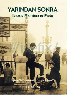 çağdaş ispanyol edebiyatı yarindan-sonra-ignacio-martinez-de-pison