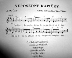 Neposedné kapičky Kids Songs, Music Notes, Activities For Kids, Sheet Music, Kindergarten, Poems, Preschool, Drake, Classroom