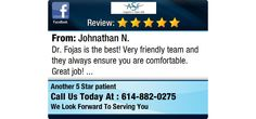 Dr. Fojas is the best! Very friendly team and they always ensure you are comfortable....