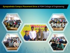 "An exclusive Campus placement Drive by ""SynapseIndia"" was conducted in PDMCE (PDM College of Engineering) college. College is located in Bahadurgarh. They offer technical programs including B.Tech, MCA as well as management programs in MBA. We interacted with students as well as college staff and found them very gentle and enthusiastic. It was a pleasure experience to interact & interview with such talented & bright students."